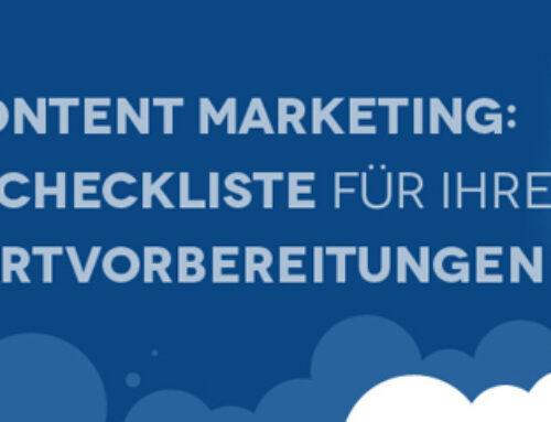 Infografik: Die Checkliste für den Content-Marketing-Start Haben Sie an alles gedacht?