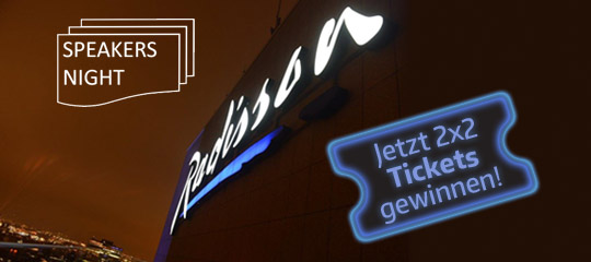 """Speakers Night"" im Radisson Blu mit Tobias Lobe – gewinnen Sie Gratis-Tickets mit Airmotion Media!"