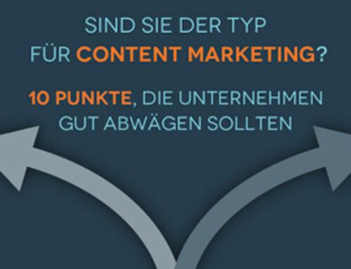 Infografik: Sind Sie der Typ für Content Marketing? 10 entscheidende Fragen, die sich Unternehmer stellen sollten